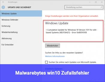 Malwarebytes win10 Zufallsfehler