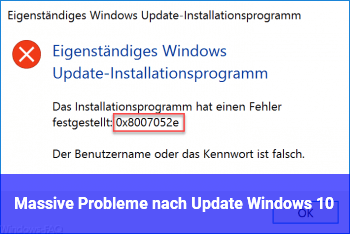 Massive Probleme nach Update Windows 10