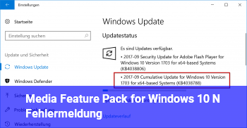 Media Feature Pack for Windows 10 N Fehlermeldung