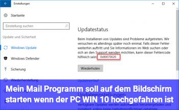 Mein Mail Programm soll auf dem Bildschirm starten wenn der PC (WIN 10) hochgefahren ist