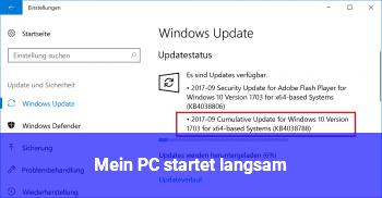 Mein PC startet langsam.