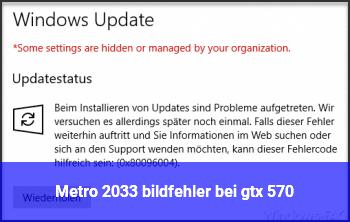 Metro 2033 bildfehler bei gtx 570