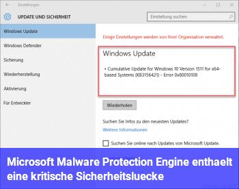 Microsoft Malware Protection Engine enthält eine kritische Sicherheitslücke