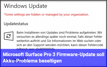 Microsoft Surface Pro 3: Firmware-Update soll Akku-Probleme beseitigen
