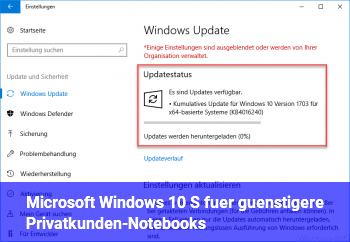 Microsoft: Windows 10 S für günstigere Privatkunden-Notebooks