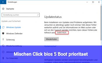Mischen Click bios 5 Boot priorität