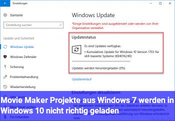 Movie Maker Projekte aus Windows 7 werden in Windows 10 nicht richtig geladen