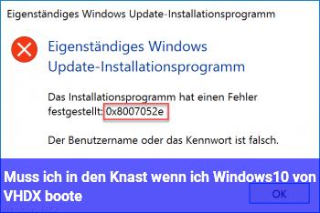 Muß ich in den Knast wenn ich Windows10 von VHDX boote?