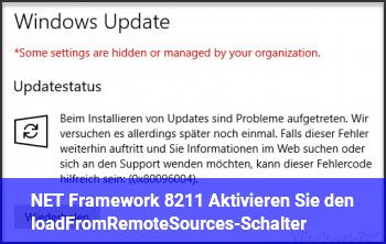 """.NET Framework – """"Aktivieren Sie den loadFromRemoteSources-Schalter"""" ?"""