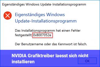 NVIDIA Grafiktreiber lässt sich nicht installieren?