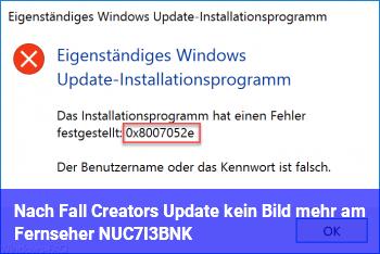 Nach Fall Creators Update kein Bild mehr am Fernseher (NUC7I3BNK)