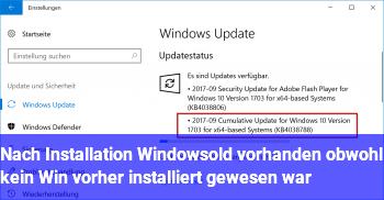 """Nach Installation """"Windows.old"""" vorhanden, obwohl kein Win vorher installiert gewesen war?"""