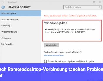 Nach Remotedesktop-Verbindung tauchen Probleme auf