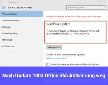 Nach Update 1803 Office 365 Aktivierung weg.