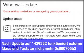 Nach Update auf 14393.82 funktioniert externe Maus und Tastatur nicht mehr 0x800705b3