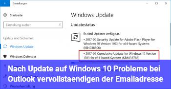 Nach Update auf Windows 10  Probleme bei Outlook vervollständigen der Emailadresse