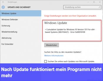 Nach Update funktioniert mein Programm nicht mehr