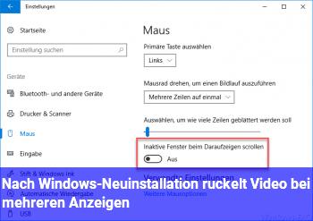 Nach Windows-Neuinstallation ruckelt Video bei mehreren Anzeigen