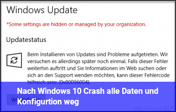 Nach Windows 10 Crash alle Daten und Konfigurtion weg