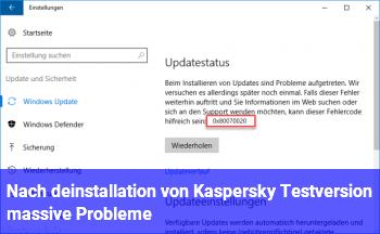 Nach deinstallation von Kaspersky Testversion massive Probleme!