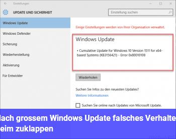 Nach großem Windows Update falsches Verhalten beim zuklappen