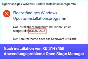 Nach installation von KB 3147458 Anwendungsprobleme Open Stage Manager