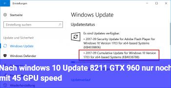 Nach windows 10 Update – GTX 960 nur noch mit 45% GPU speed