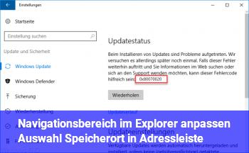 Navigationsbereich im Explorer anpassen = Auswahl Speicherort in Adressleiste