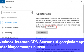 Netbook-internen GPS-Sensor auf google.de/maps oder bing.com/maps nutzen
