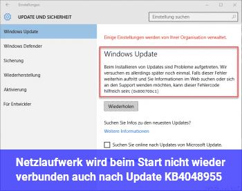 Netzlaufwerk wird beim Start nicht wieder verbunden, auch nach Update KB4048955