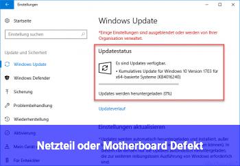 Netzteil oder Motherboard Defekt?