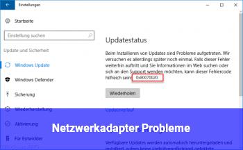 Netzwerkadapter Probleme