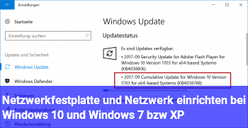 Netzwerkfestplatte und Netzwerk einrichten bei Windows 10 und Windows 7 bzw. XP