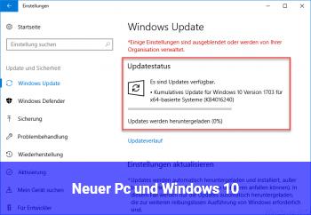 Neuer Pc und Windows 10