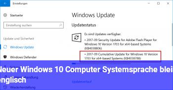 Neuer Windows 10 Computer Systemsprache bleib englisch
