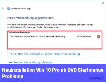 Neuinstallation Win 10 Pro ab DVD / Startmenü Probleme