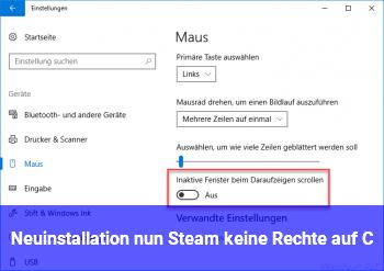 Neuinstallation nun Steam keine Rechte auf C?
