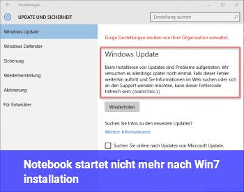 Notebook startet nicht mehr nach Win7 installation