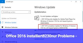Office 2016 installiert…nur Probleme  :-)