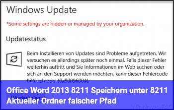 Office Word 2013 – Speichern unter – Aktueller Ordner falscher Pfad