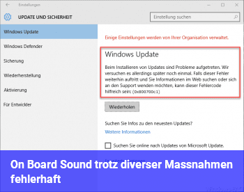 On Board Sound trotz diverser Maßnahmen fehlerhaft