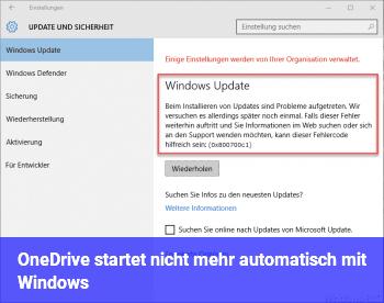 OneDrive startet nicht mehr automatisch mit Windows