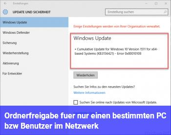 Ordnerfreigabe für nur einen bestimmten PC bzw. Benutzer im Netzwerk
