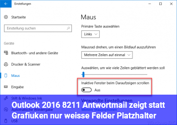 Outlook 2016 – Antwortmail zeigt statt Grafiuken nur weiße Felder (Platzhalter)