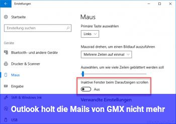 Outlook holt die Mails von GMX nicht mehr