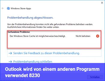 Outlook wird von einem anderen Programm verwendet. …