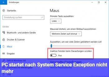 PC startet nach System Service Exception nicht mehr