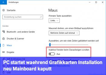 PC startet während Grafikkarten Installation neu. Mainboard kaputt?