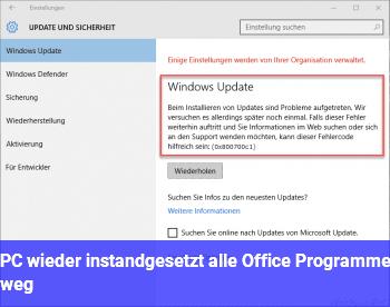 PC wieder instandgesetzt, alle Office Programme weg.