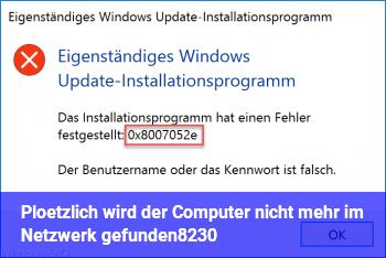 Plötzlich wird der Computer nicht mehr im Netzwerk gefunden…